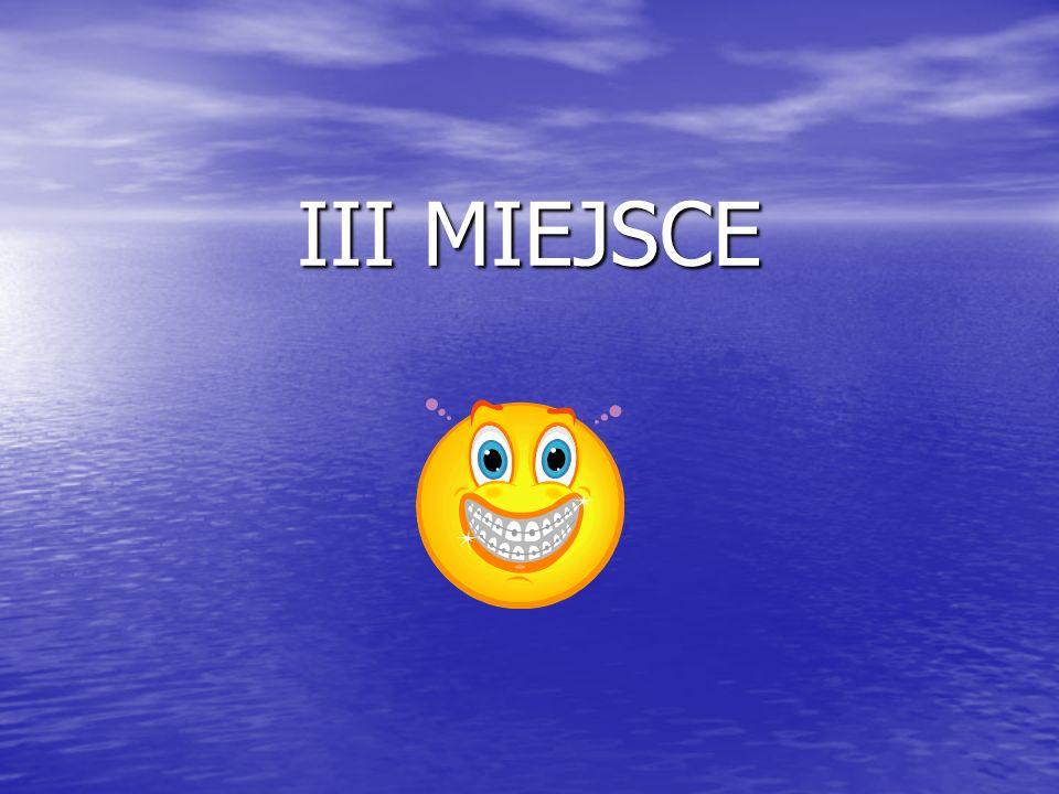 III MIEJSCE