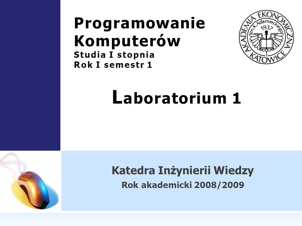 Programowanie Komputerów Studia I stopnia Rok I semestr 1