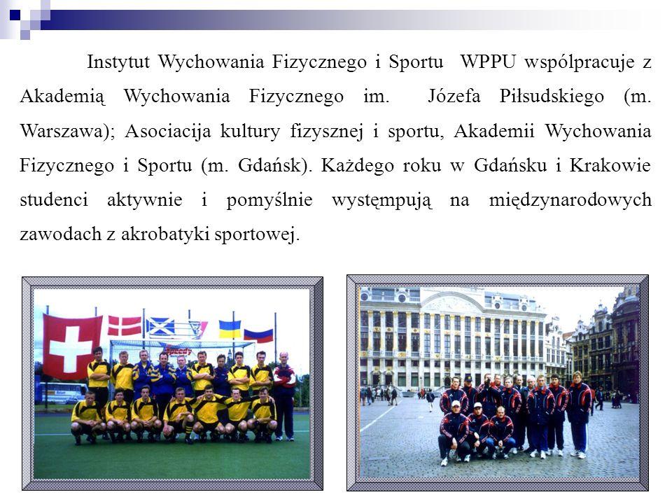 Instytut Wychowania Fizycznego i Sportu WPPU wspólpracuje z Akademią Wychowania Fizycznego im.
