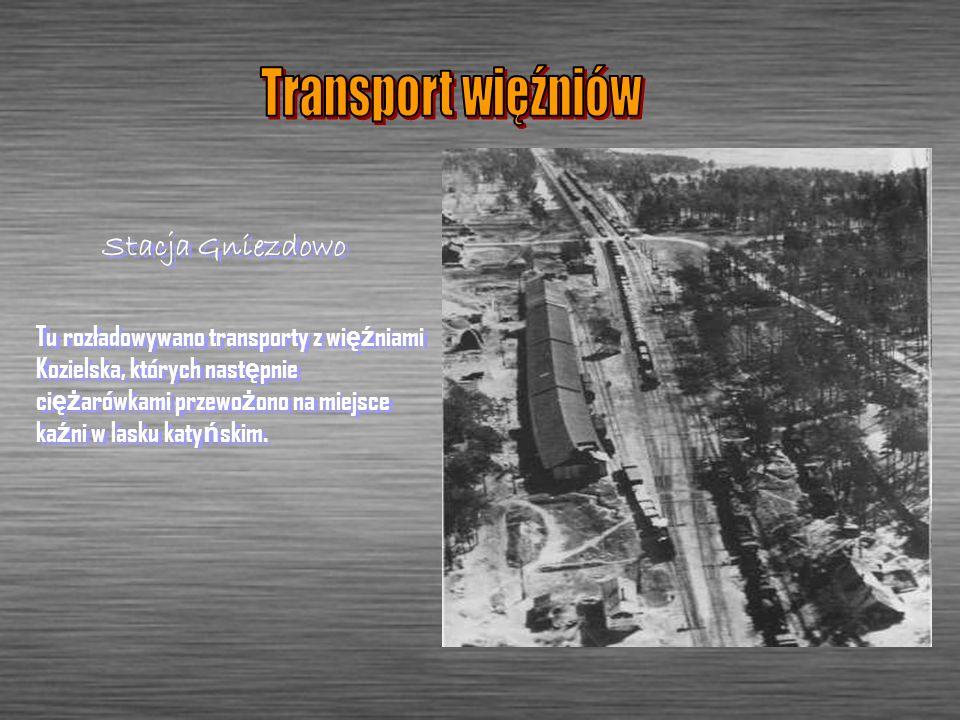 Transport więźniów Stacja Gniezdowo