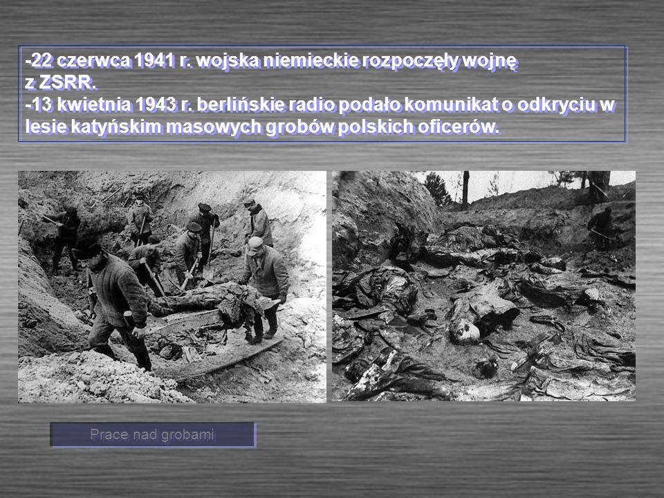 -22 czerwca 1941 r. wojska niemieckie rozpoczęły wojnę z ZSRR.
