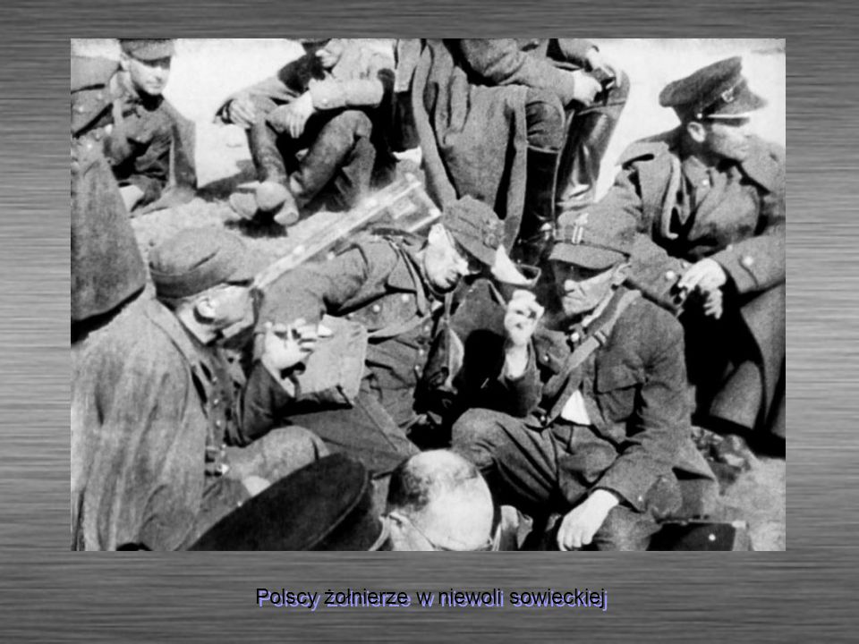 Polscy żołnierze w niewoli sowieckiej
