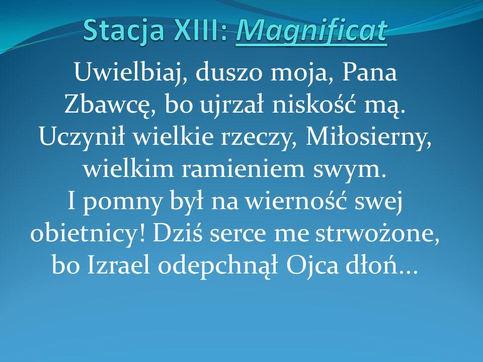 Stacja XIII: Magnificat