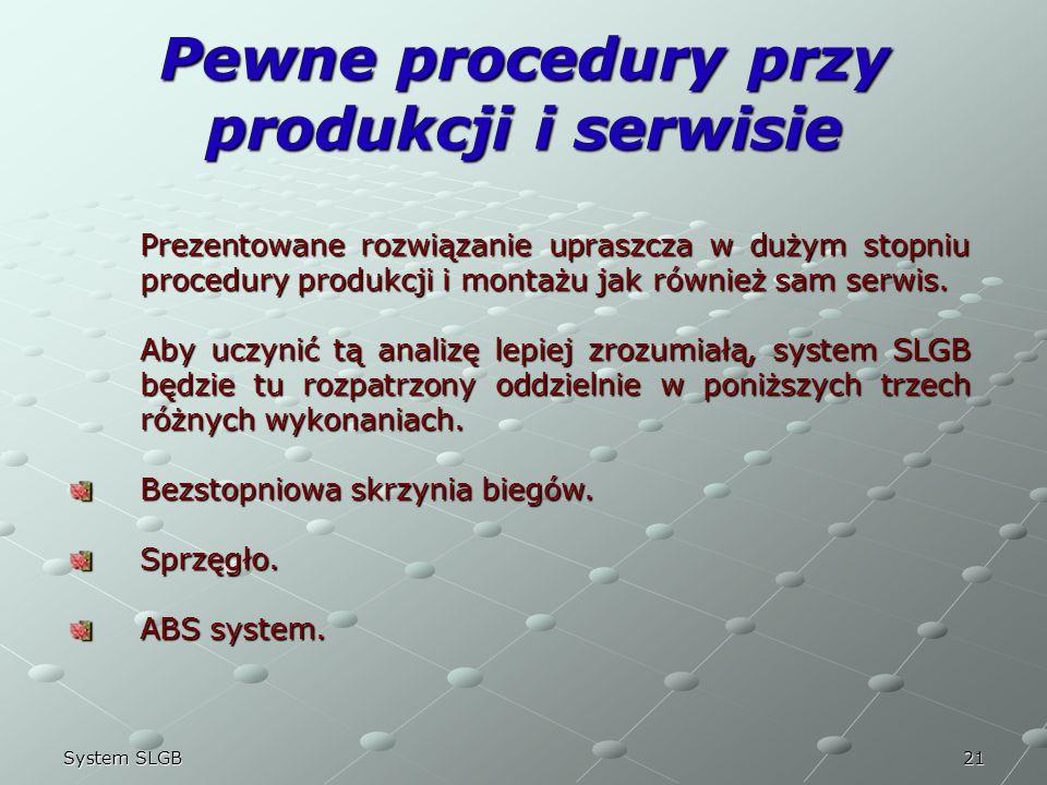 Pewne procedury przy produkcji i serwisie