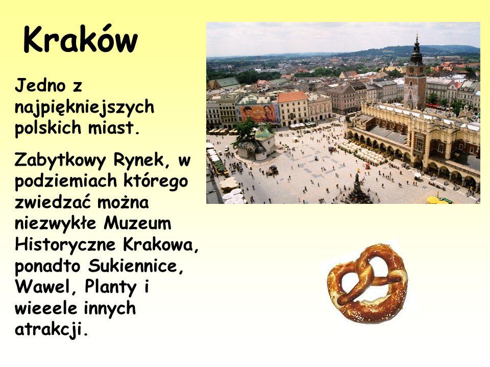 Kraków Jedno z najpiękniejszych polskich miast.