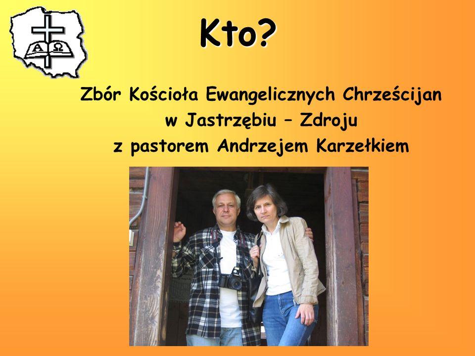 Kto Zbór Kościoła Ewangelicznych Chrześcijan w Jastrzębiu – Zdroju