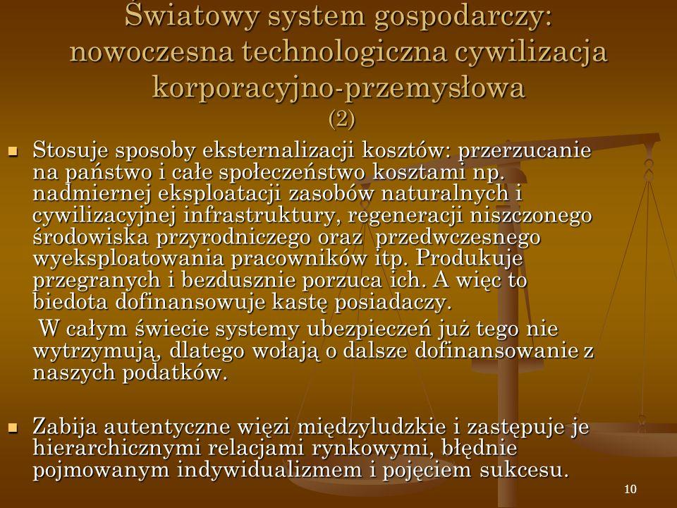 Światowy system gospodarczy: nowoczesna technologiczna cywilizacja korporacyjno-przemysłowa (2)