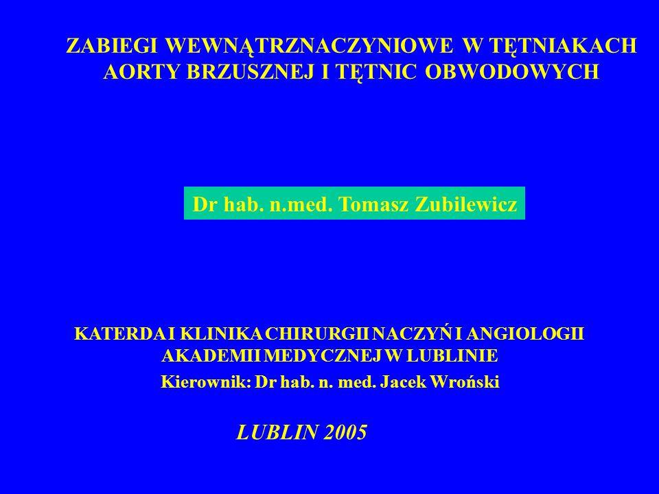 Dr hab. n.med. Tomasz Zubilewicz