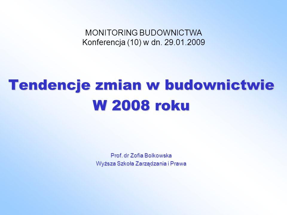 MONITORING BUDOWNICTWA Konferencja (10) w dn. 29.01.2009
