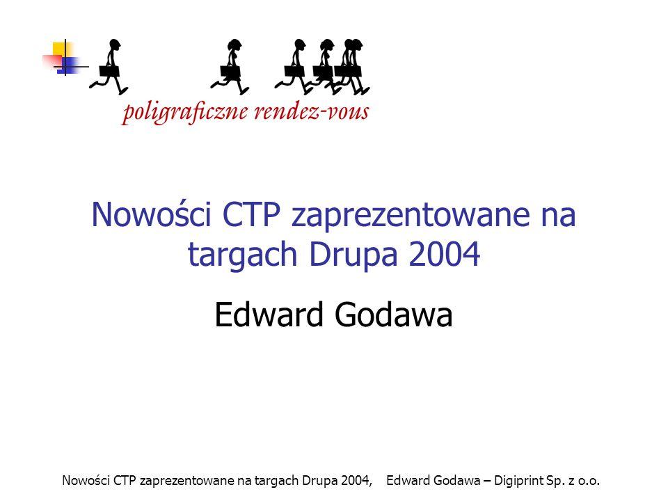 Nowości CTP zaprezentowane na targach Drupa 2004