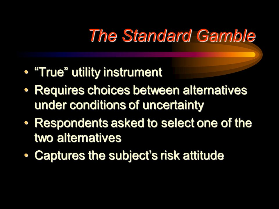 The Standard Gamble True utility instrument