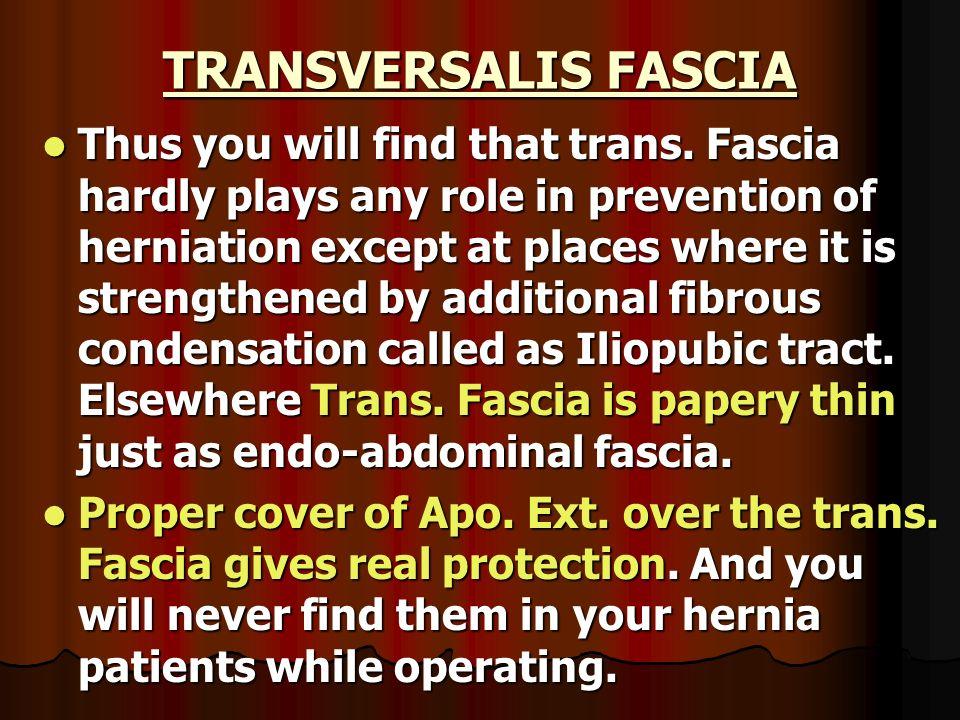TRANSVERSALIS FASCIA