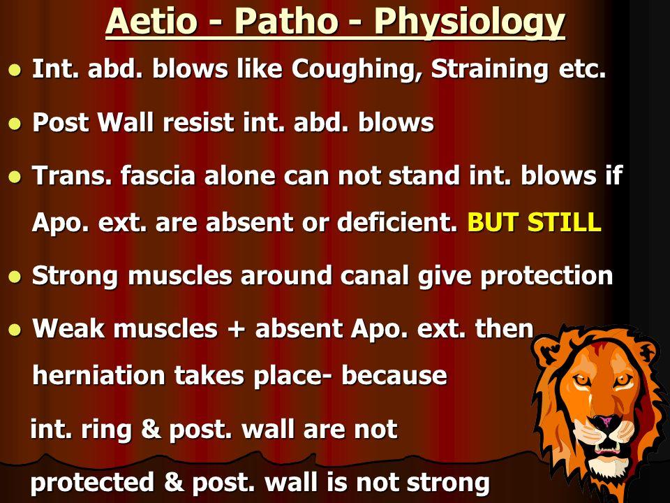 Aetio - Patho - Physiology