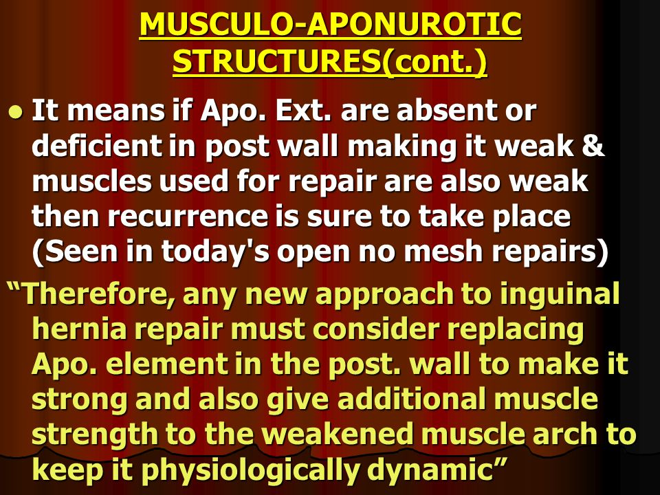 MUSCULO-APONUROTIC STRUCTURES(cont.)