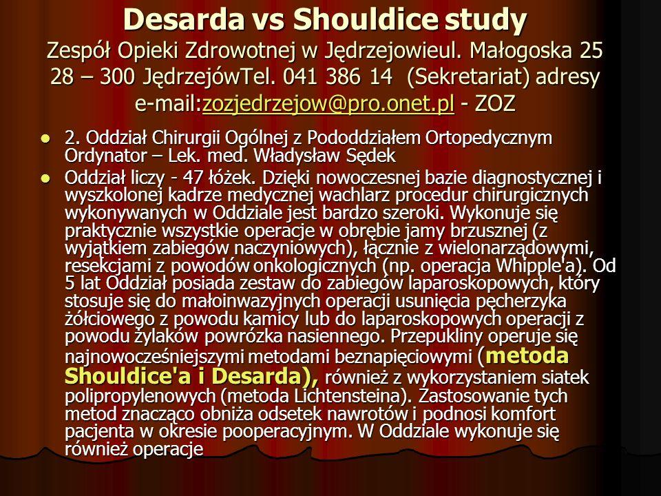 Desarda vs Shouldice study Zespół Opieki Zdrowotnej w Jędrzejowieul