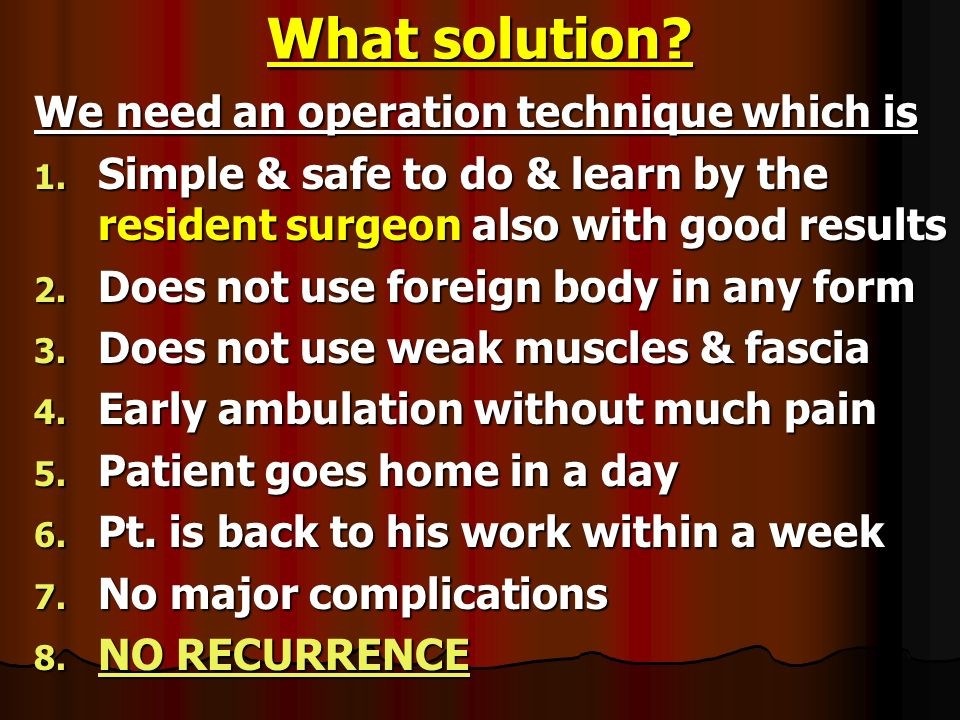What solution We need an operation technique which is