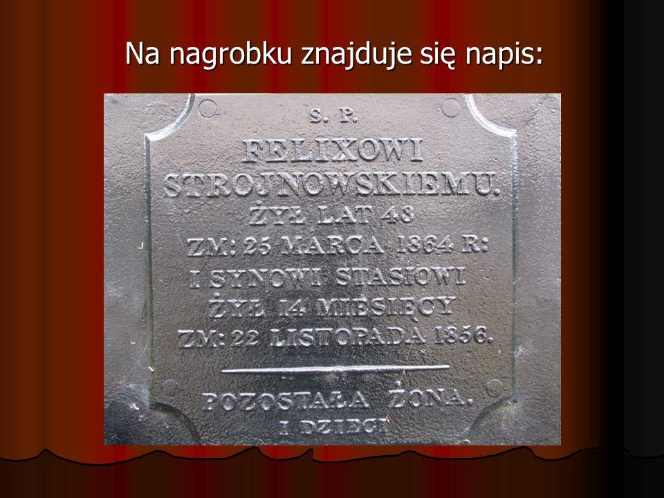Na nagrobku znajduje się napis: