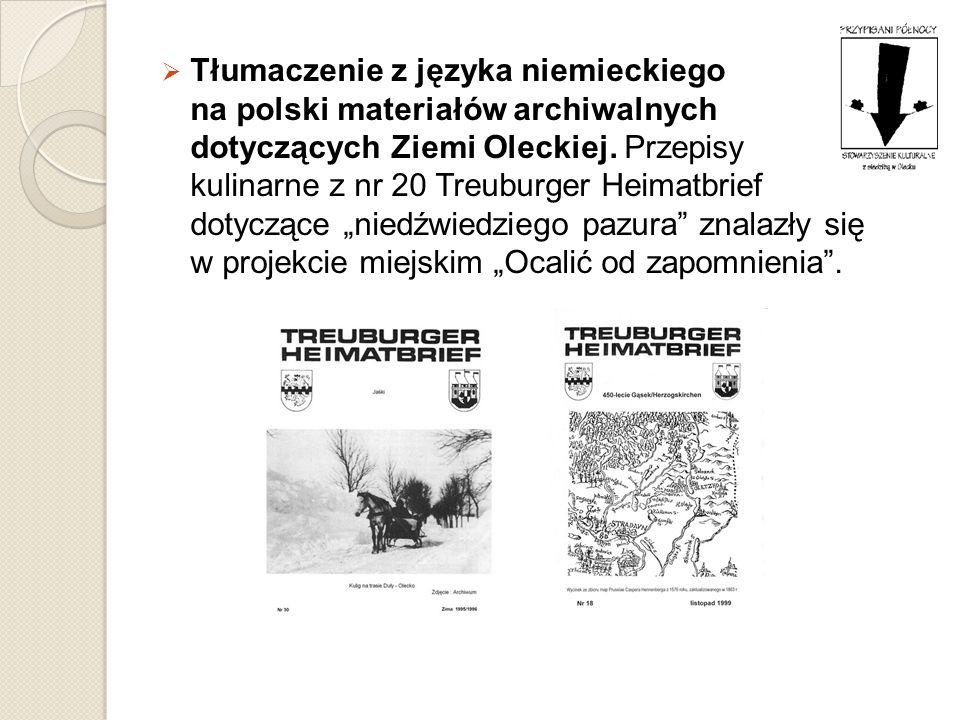 Tłumaczenie z języka niemieckiego na polski materiałów archiwalnych dotyczących Ziemi Oleckiej.