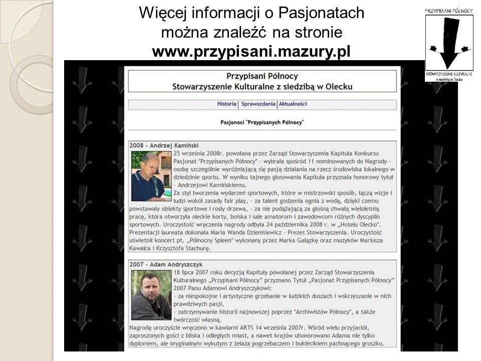 Więcej informacji o Pasjonatach można znaleźć na stronie