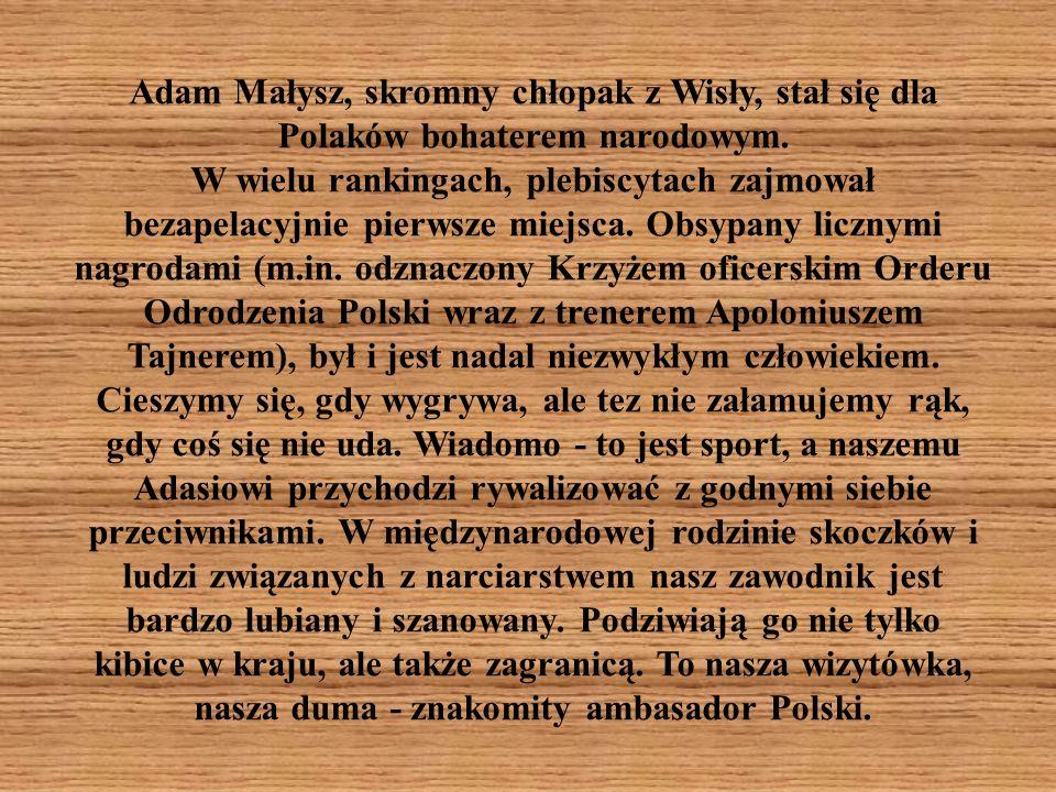 Adam Małysz, skromny chłopak z Wisły, stał się dla Polaków bohaterem narodowym.