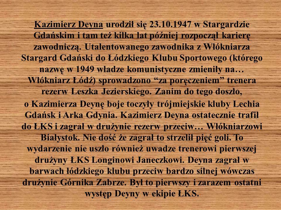 Kazimierz Deyna urodził się 23. 10