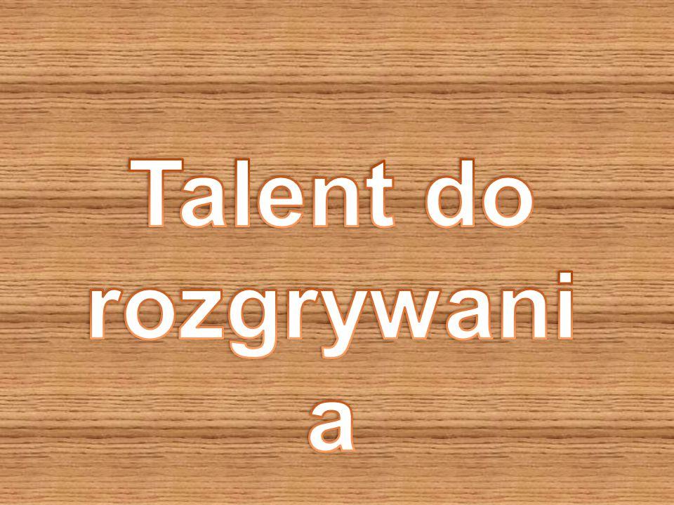 Talent do rozgrywania