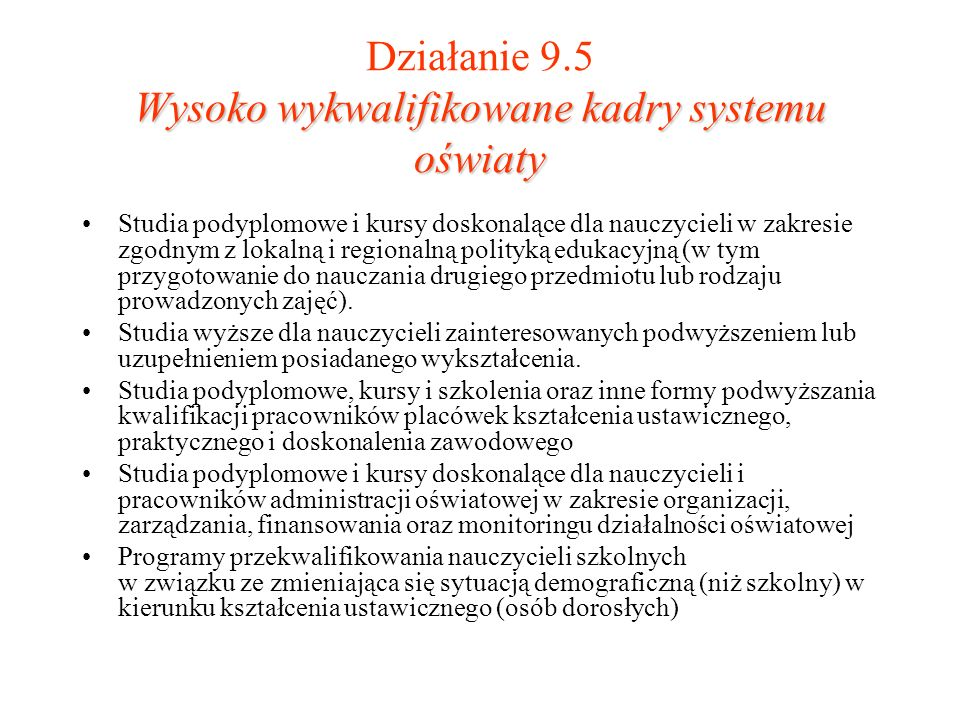Działanie 9.5 Wysoko wykwalifikowane kadry systemu oświaty