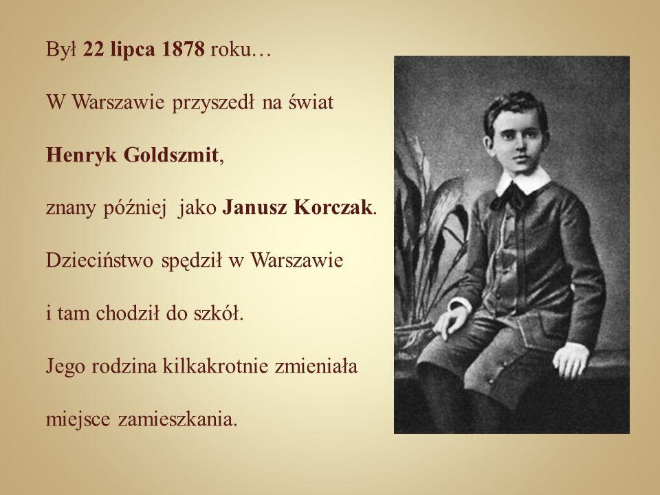 Był 22 lipca 1878 roku… W Warszawie przyszedł na świat. Henryk Goldszmit, znany później jako Janusz Korczak.
