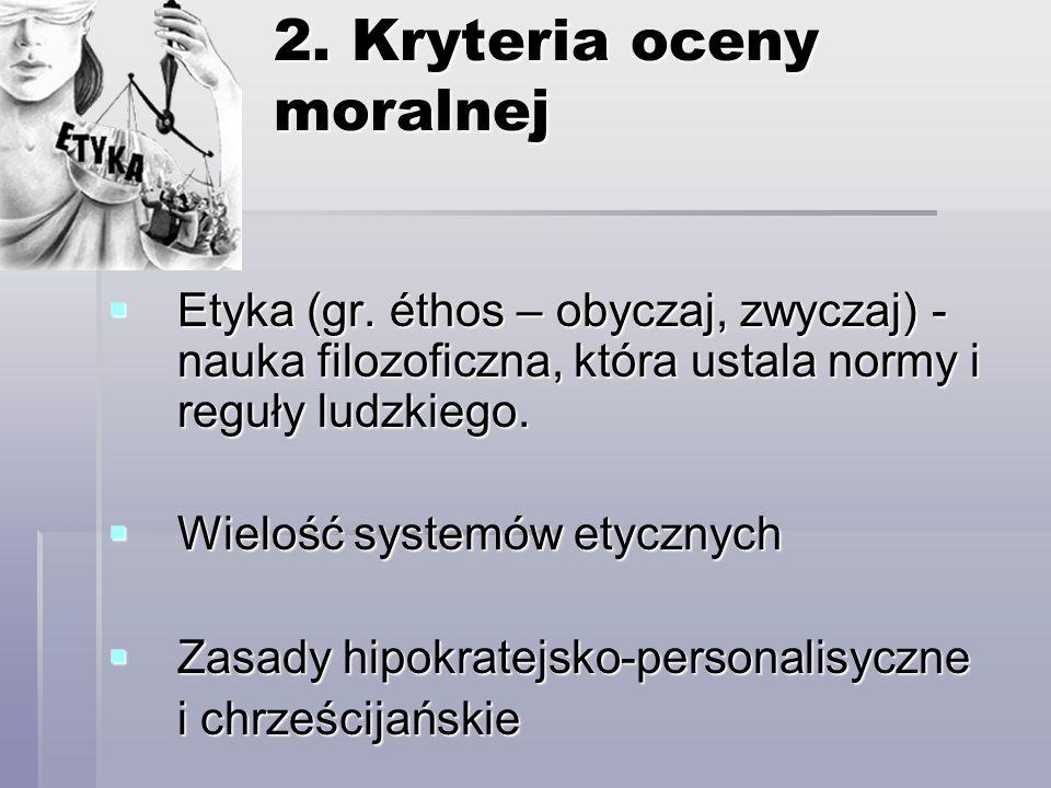2. Kryteria oceny moralnej