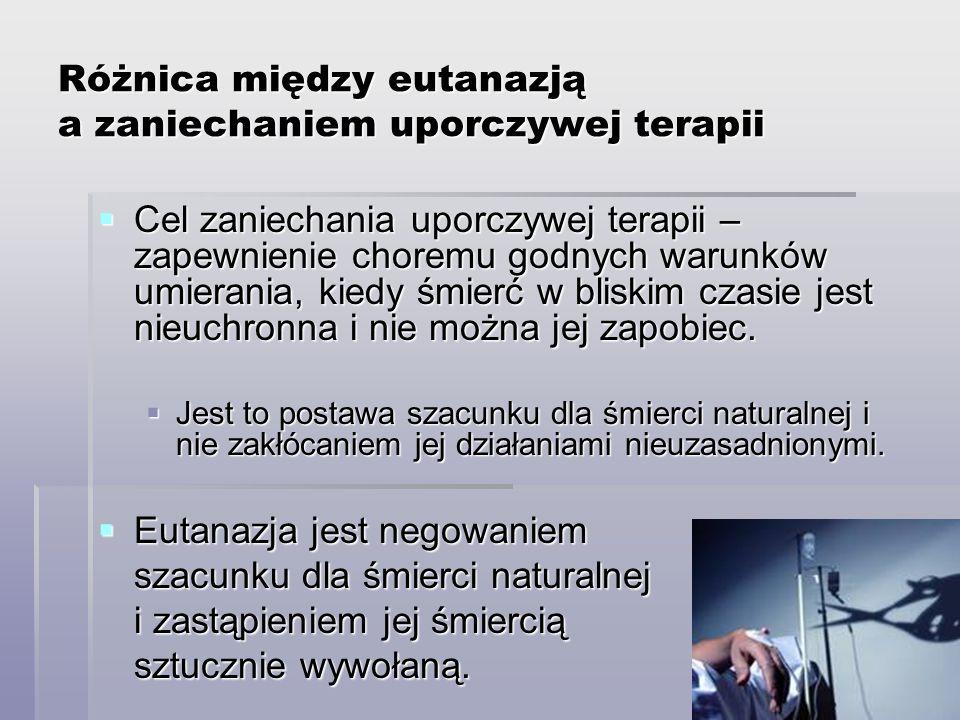 Różnica między eutanazją a zaniechaniem uporczywej terapii