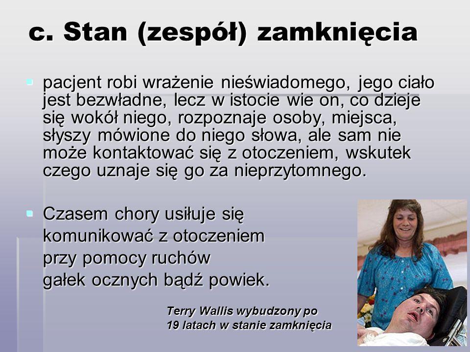 c. Stan (zespół) zamknięcia