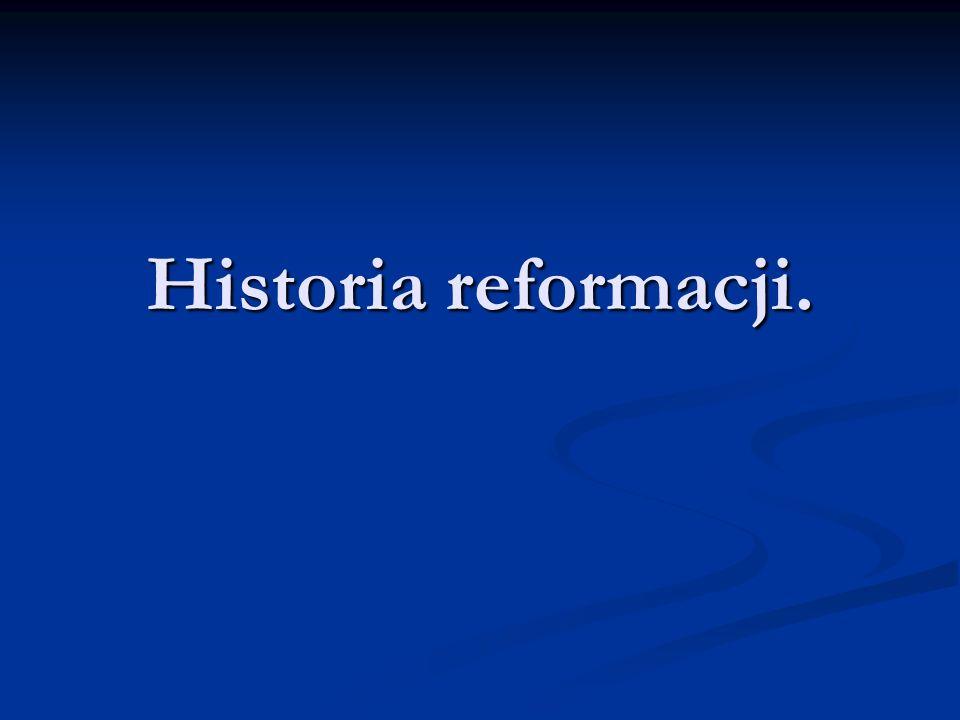 Historia reformacji.