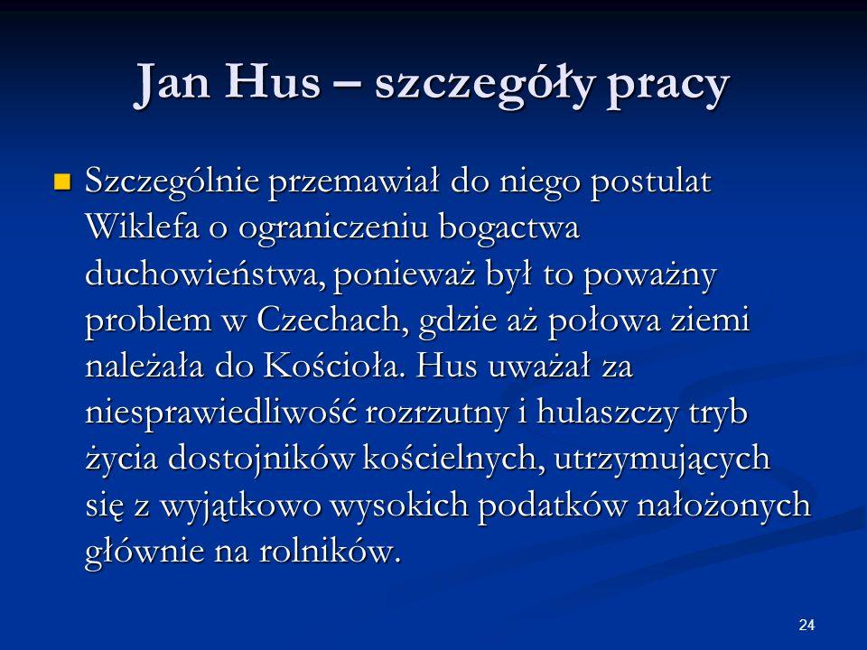 Jan Hus – szczegóły pracy