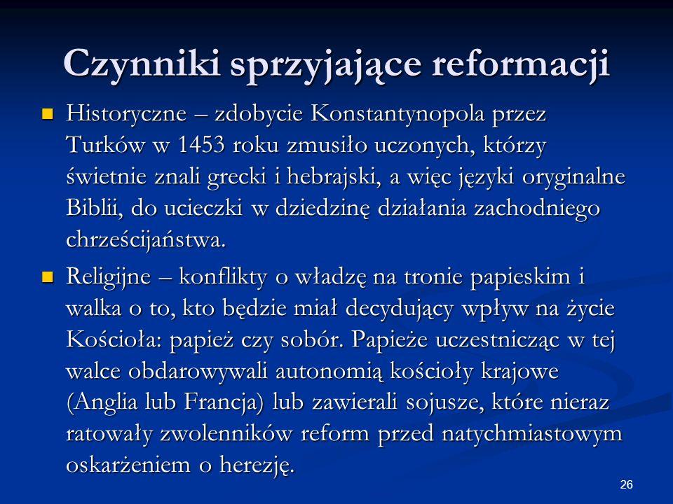 Czynniki sprzyjające reformacji