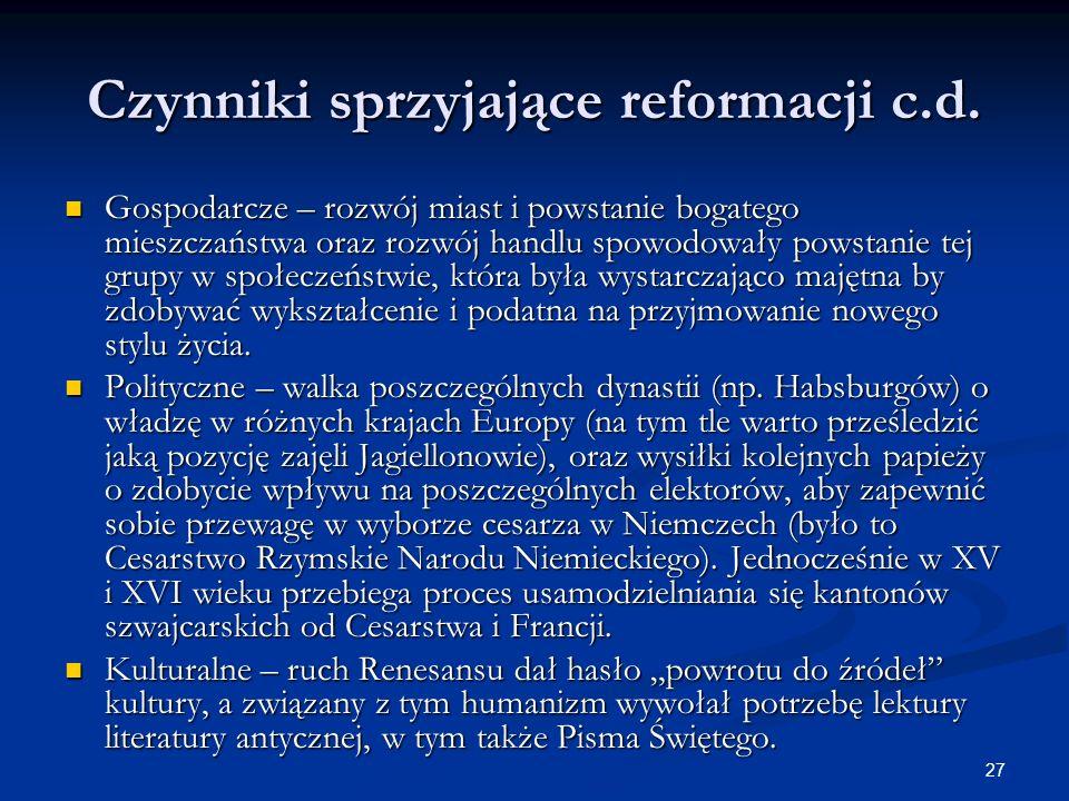 Czynniki sprzyjające reformacji c.d.