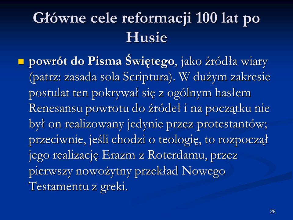 Główne cele reformacji 100 lat po Husie