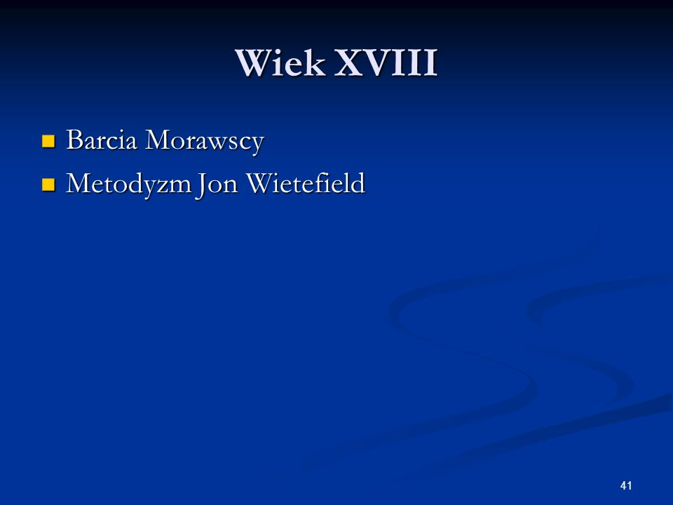 Wiek XVIII Barcia Morawscy Metodyzm Jon Wietefield