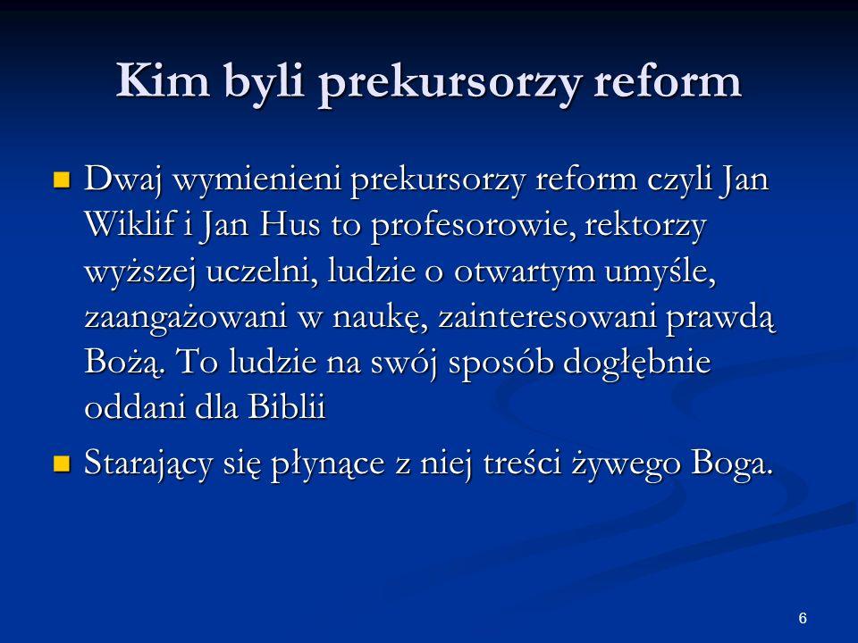 Kim byli prekursorzy reform