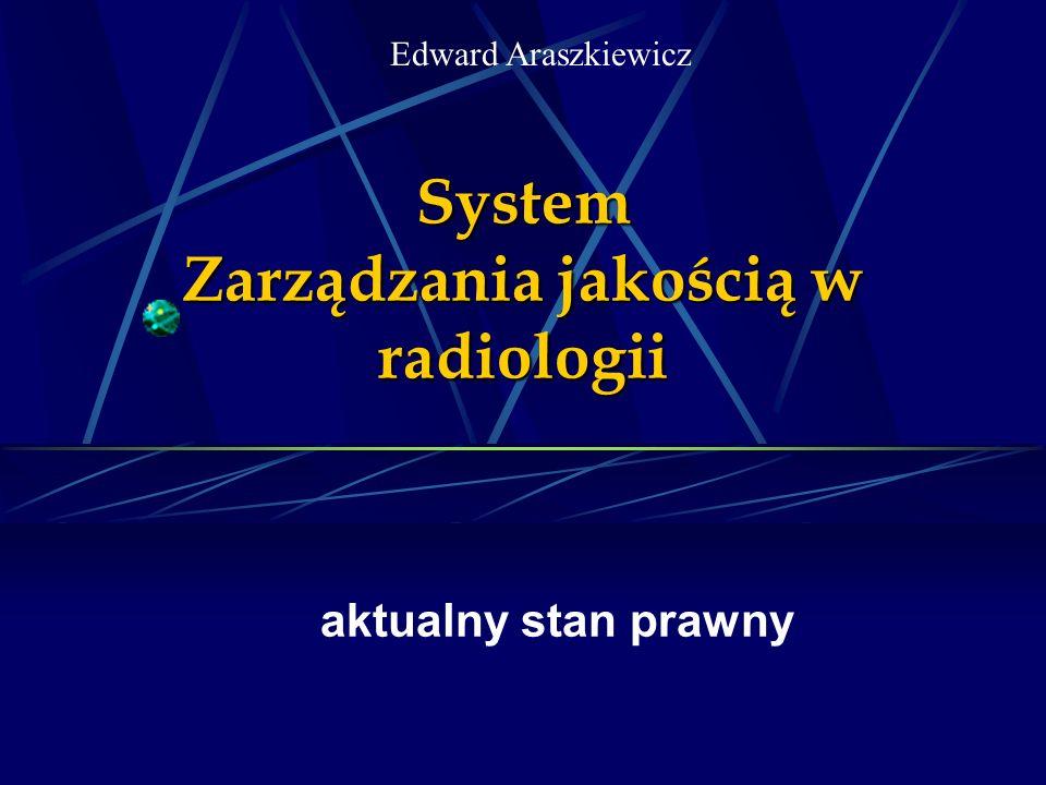 System Zarządzania jakością w radiologii