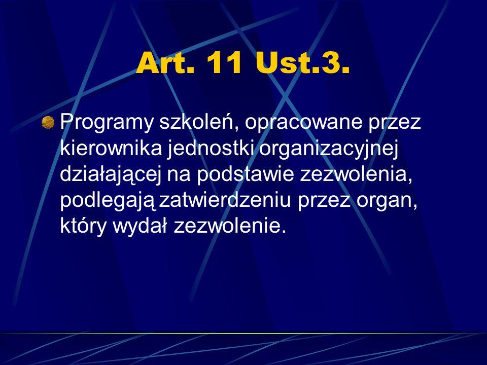 Art. 11 Ust.3.
