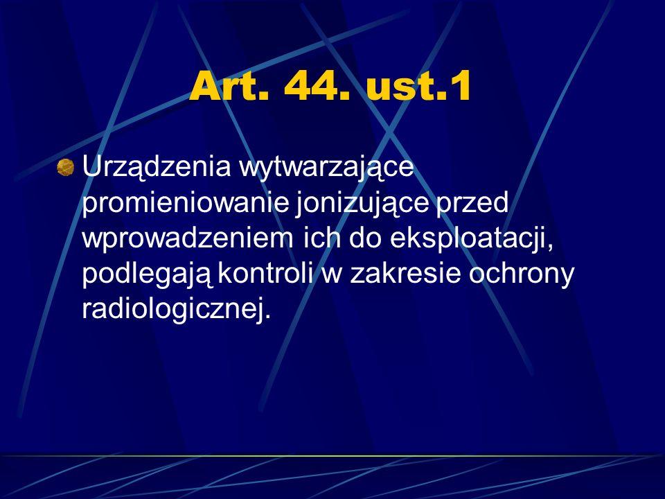 Art. 44. ust.1