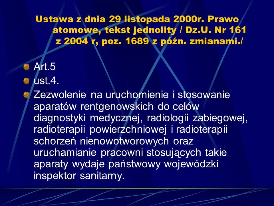 Ustawa z dnia 29 listopada 2000r. Prawo atomowe, tekst jednolity / Dz