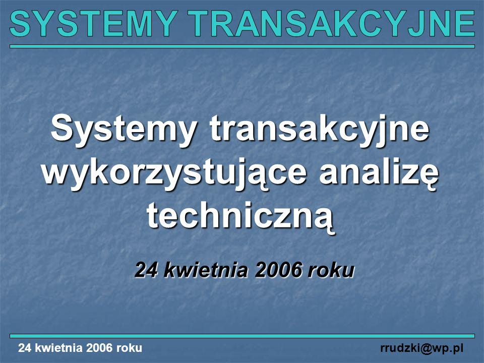 Systemy transakcyjne wykorzystujące analizę techniczną
