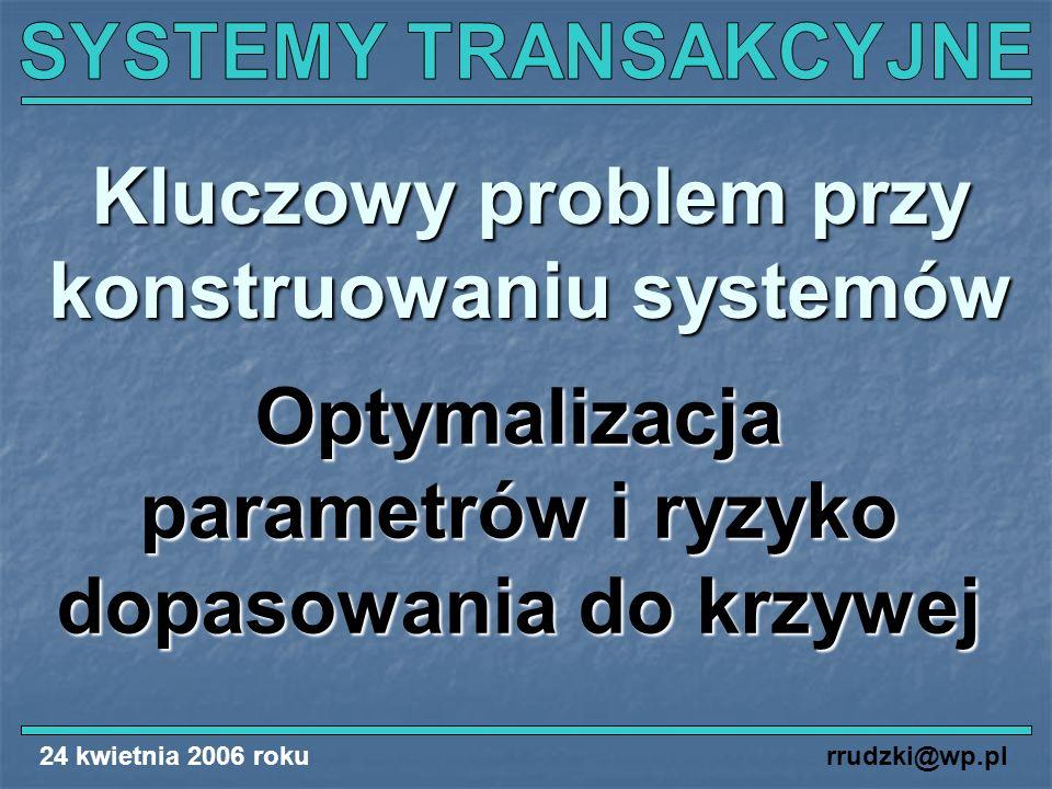 Kluczowy problem przy konstruowaniu systemów