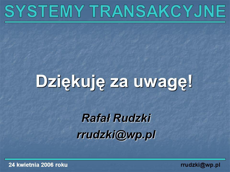 Rafał Rudzki rrudzki@wp.pl