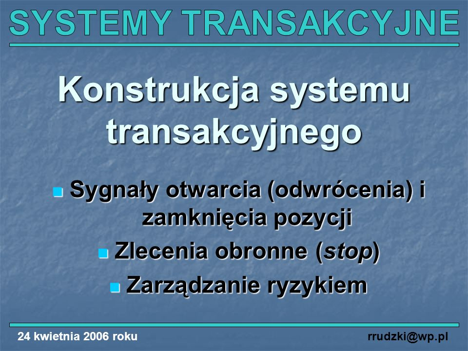 Konstrukcja systemu transakcyjnego