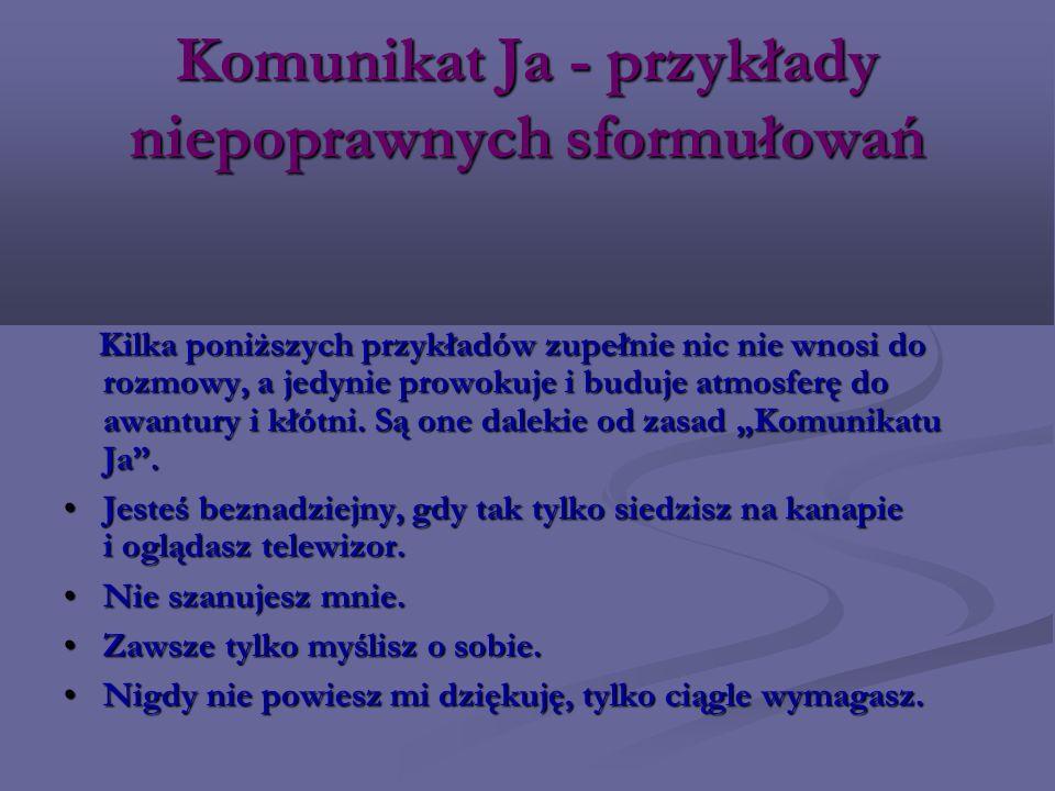 Komunikat Ja - przykłady niepoprawnych sformułowań