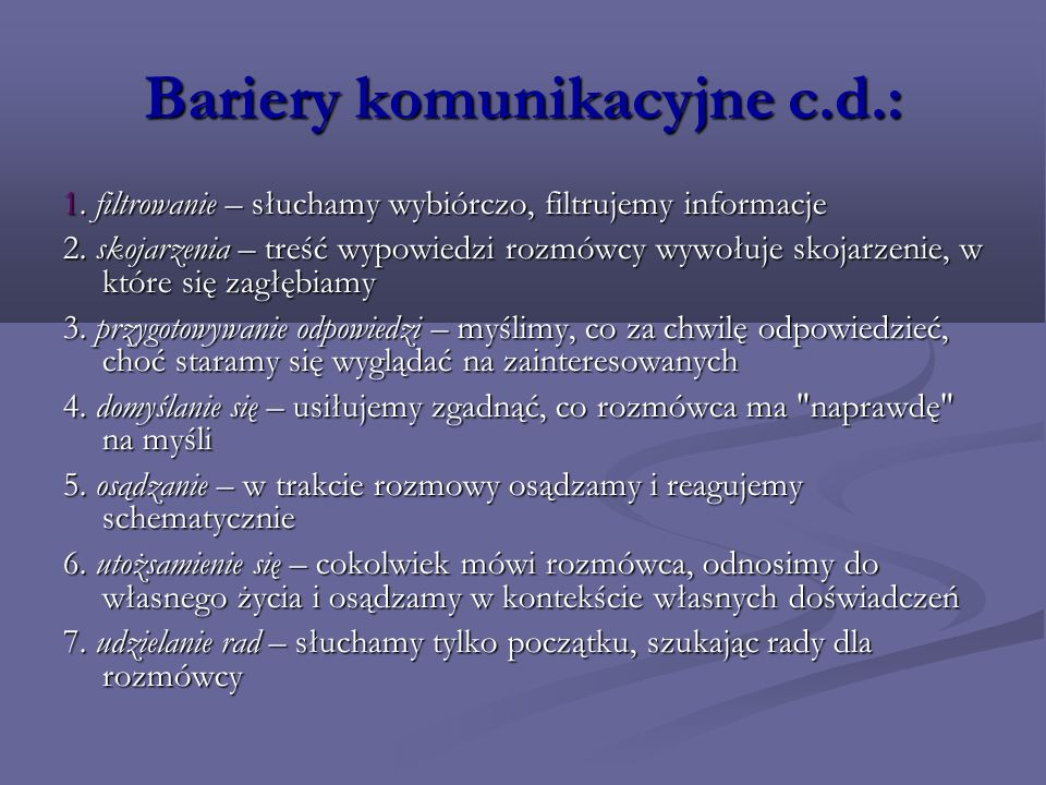 Bariery komunikacyjne c.d.: