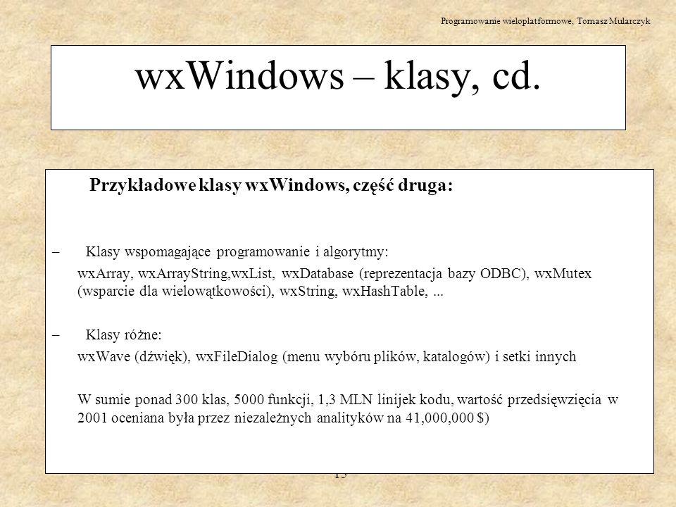wxWindows – klasy, cd. Przykładowe klasy wxWindows, część druga: