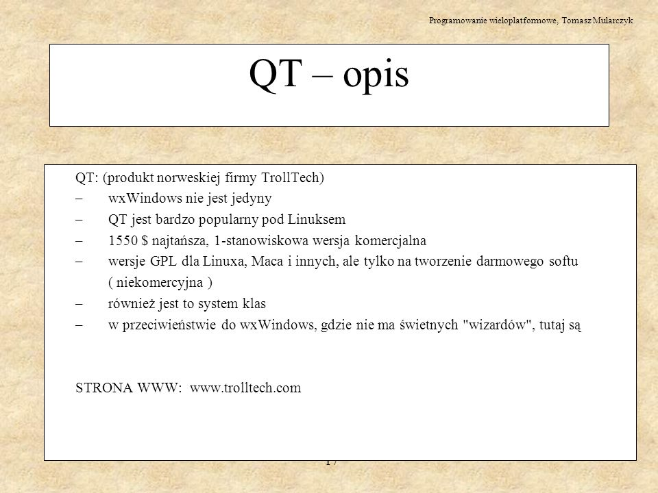 QT – opis QT: (produkt norweskiej firmy TrollTech)